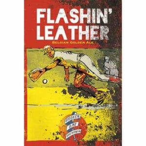 Flashin' Leather - Broken Bat Brewing Co.