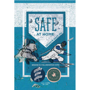 Safe at Home Session Hazy IPA by Broken Bat Brewing
